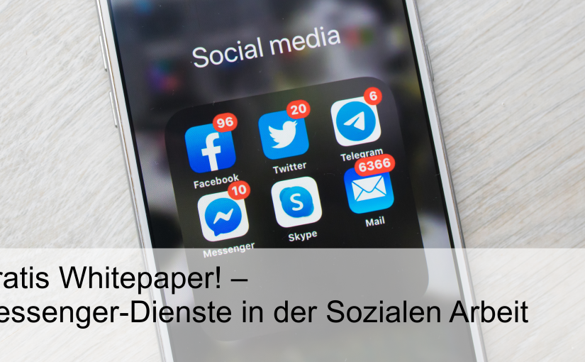 Messenger-Dienste in der Sozialen Arbeit datenschutzkonform nutzen